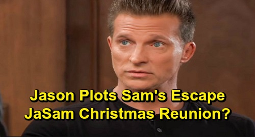 General Hospital Spoilers: Jason Plots Sam's Escape for Christmas – Desperate for JaSam Family Holiday Reunion?