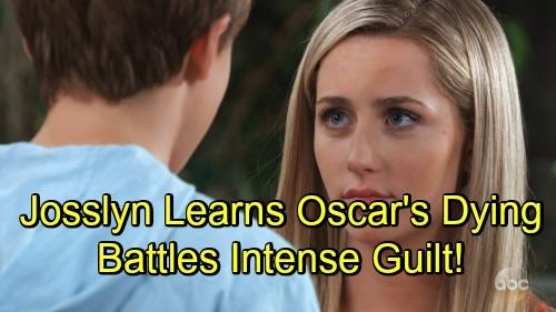 General Hospital Spoilers: Josslyn Learns Oscar Is Dying - Battles Intense Guilt For Kissing Cameron
