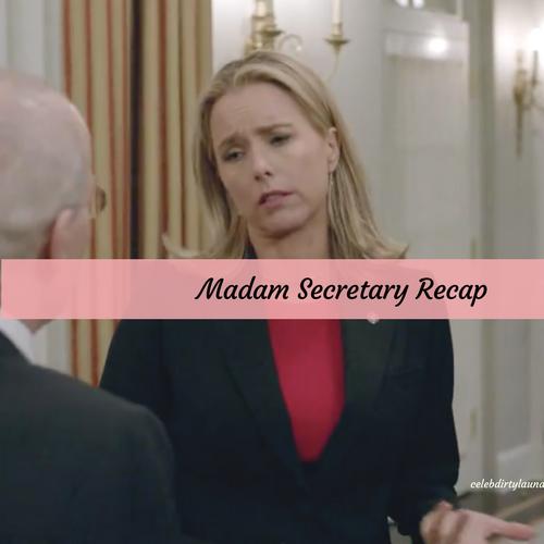 "Madam Secretary Recap 4/9/17: Season 3 Episode 18 ""Good Bones"""