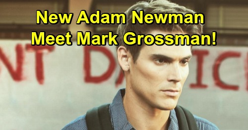 The Young and the Restless (Y&R) spoilers reveal that Adam Newman is headed back to Genoa City played by Mark Grossman.