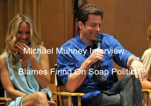 The Young and The Restless Spoilers: Michael Muhney Interview Reveals Y&R Firing Was Political Not Personal
