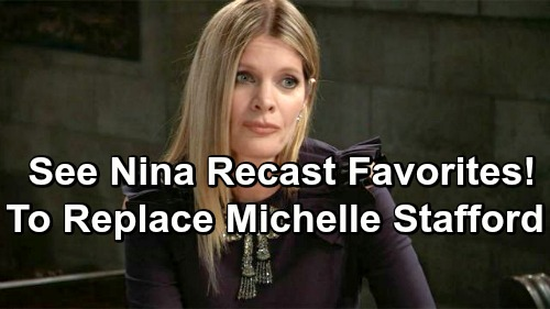 General Hospital Spoilers: Who Will Be Cast As Nina - Favorites Revealed To Replace Michelle Stafford
