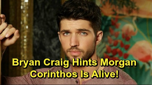 General Hospital Spoilers: Bryan Craig Teases Fans About Morgan Corinthos Being Alive – Is He Open to GH Comeback?