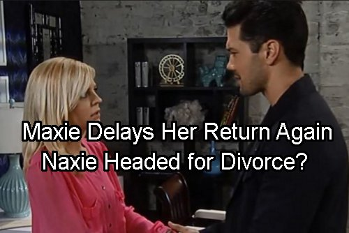 General Hospital Spoilers: Maxie's Return Delayed, Nathan Impatient – Divorce Looming for Naxie?