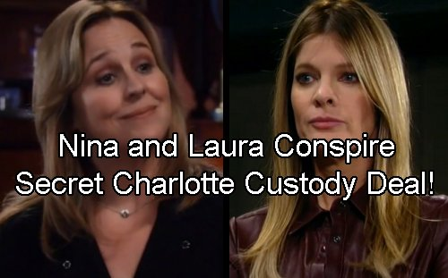 General Hospital Spoilers: Laura and Nina Blindside Valentin and Lulu With Back Door Charlotte Custody Deal