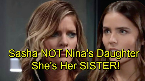 General Hospital Spoilers: Sasha Is Nina's Sister, Not Her Daughter – Stunning Twist Revives Valentin's Search?