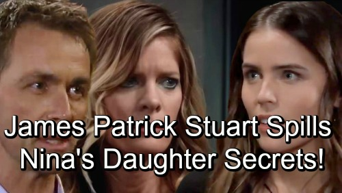 General Hospital Spoilers: James Patrick Stuart Reveals Shocking Nina Daughter Secrets – Teases 'Gripping and Spellbinding' Scenes