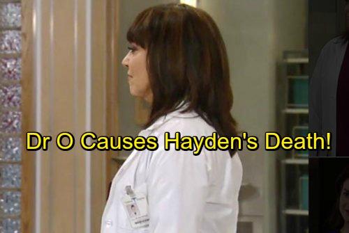 General Hospital Spoilers: Dr Obrecht Causes Hayden's Death During Finn Battle