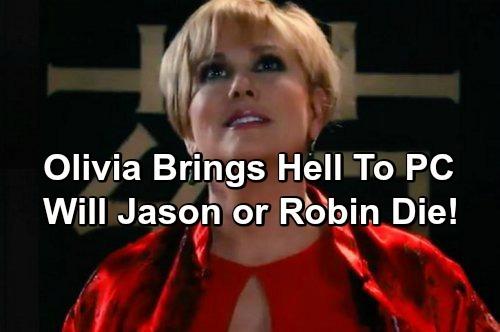 General Hospital Spoilers: Olivia Jerome Poisons Jason - Will She Kill Robin? Revenge Plan Revealed