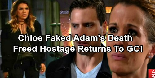 The Young and the Restless Spoilers: Chloe Faked Adam's Death - Freed Hostage Returns To Genoa City?