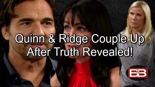 The Bold and the Beautiful Spoilers: Ridge and Quinn Make It as a Couple When the Truth Comes Out?