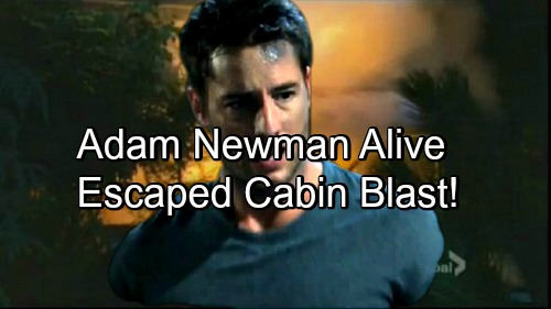 The Young and the Restless Spoilers: Adam Newman Alive, Escaped Cabin Explosion – Chloe's Not A Murderer?
