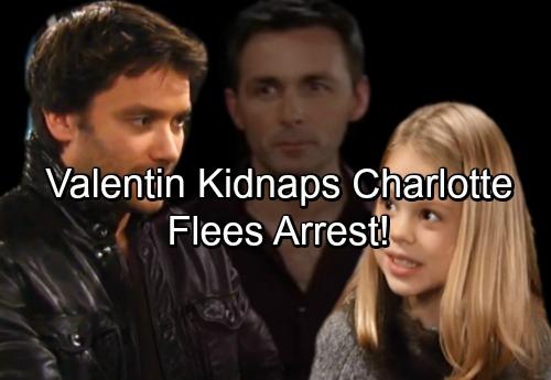 General Hospital Spoilers: Valentin Avoids Arrest – Kidnaps Charlotte and Flees Port Charles