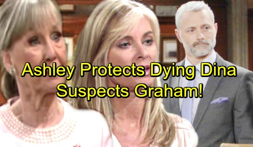 The Young and the Restless Spoilers: Dina Is Dying, Graham's Actions Suspicious - Ashley Protects Mother's Life
