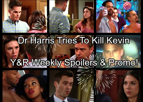 The Young and the Restless Spoilers: Week of July 3 - Dr. Harris Deadly Plan for Kevin – Cane Demands Paternity Test