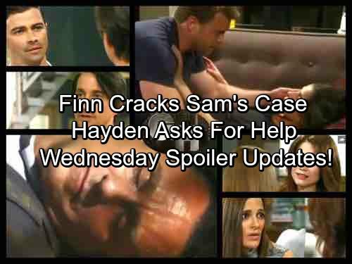 General Hospital Spoilers: Wednesday, July 26 Updates – Sonny In Desperate Pain– Finn Cracks Sam's Case – Hayden Asks Liz For Help
