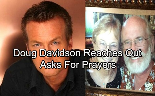 The Young and the Restless Spoilers: Doug Davidson Asks Y&R Fans For Prayers