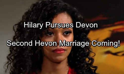 The Young and the Restless Spoilers: Hilary Pursues Devon Again – Second Marriage Coming