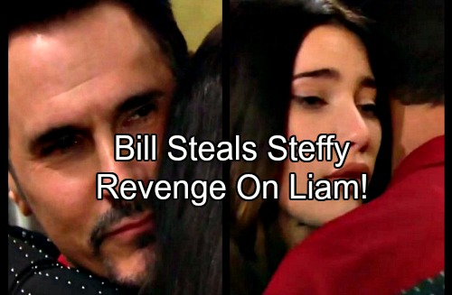 The Bold and the Beautiful Spoilers: Bill Steals Liam's Wife for Revenge - Steffy Vulnerable as Liam Bonds With Sally