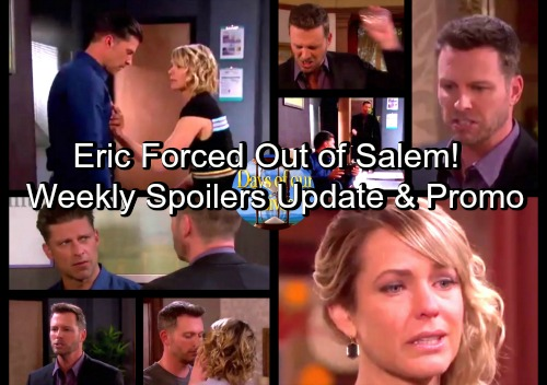 Days of Our Lives Spoilers: Week of September 18 Preview Update - Brady Drives Eric Out of Salem