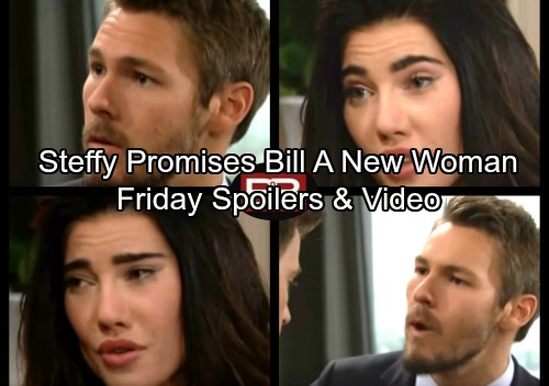 The Bold and the Beautiful Spoilers: Friday, September 29 - Steffy Promises Bill A New Woman