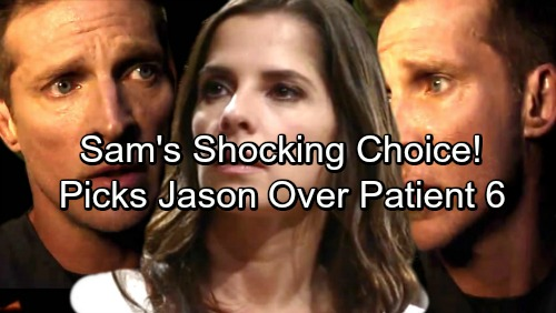 General Hospital Spoilers: Sam Goes Against the Crowd, Chooses Current Jason Over Patient Six