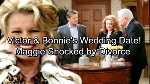 Days of Our Lives Spoilers: Victor and Bonnie's Wedding Date Revealed - Maggie and Justin Baffled By Quickie Divorce