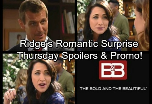The Bold and the Beautiful Spoilers: Ridge's Romantic Surprise – Thorne's Admission to Brooke – Sheila Pushes Quinn's Buttons