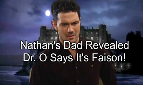 General Hospital Spoilers: Nathan's Paternity Confirmed - Dr. O Tells Son Faison's His Father