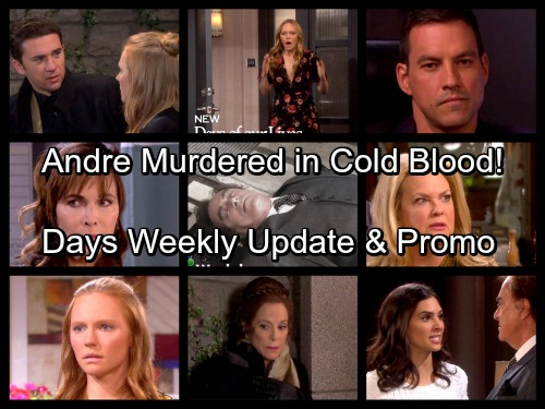 Days of Our Lives Spoilers: Week of January 15 Update - Andre Murdered – Shocker Leads to Many Suspects