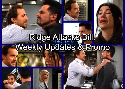 The Bold and the Beautiful Spoilers: Week of January 22-26 - Bill Accused of Stalking Steffy - Ridge Throttles Bill