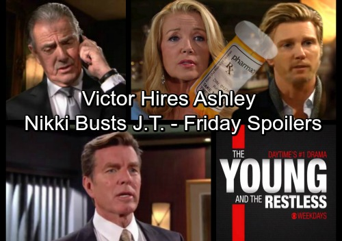 The Young and the Restless Spoilers: Friday, January 26 - Victor Hires Ashley – Nikki Discovers J.T.'s Drugs