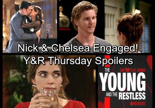 The Young and the Restless Spoilers: Thursday, February 15 – Chelsea Proposes to Nick – Victoria Schemes – J.T. Apologizes