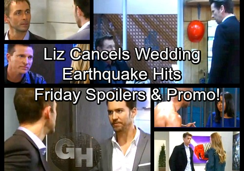 General Hospital Spoilers: Friday, March 2 – Earthquake Causes Panic – Liz Calls Off Wedding – Anxious Peter Grills Valentin