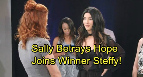 The Bold and the Beautiful Spoilers: Sally Betrays Hope, Joins Winner Steffy's Side as Hope For The Future Goes Down