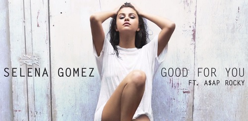 Selena Gomez Releases New Song 'Good For You': Is It About Justin Bieber Or Zedd? – Listen Here!