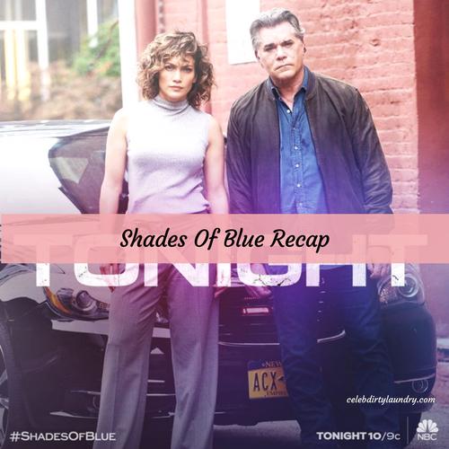 """Shades of Blue Recap 3/26/17: Season 2 Episode 4 """"Daddy's Girl"""""""