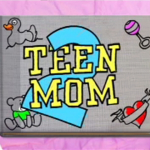 The Girls From Teen Mom 2 Talk Issues and Other News