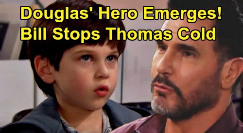The Bold and the Beautiful Spoilers: Bill Refuses To Watch Douglas Suffer - Takes Down Thomas To Protect Caroline's Son?