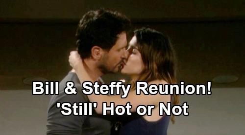 The Bold and the Beautiful Spoilers: Bill & Steffy Fans Hold Out Hope for Sizzling Reunion – Was 'Still' Hot or Not?