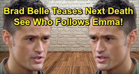 The Bold and the Beautiful Spoilers: Bradley Bell Teases Next Gruesome Death – Unlucky B&B Character Follows Emma to the Grave