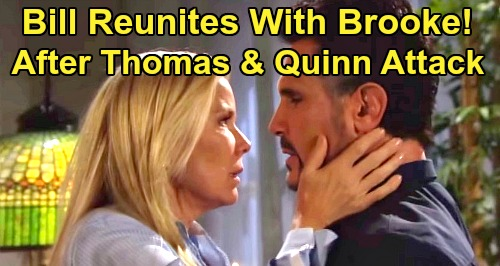 The Bold and the Beautiful Spoilers: Bill Reunites With Brooke - Drawn to Damsel-in-Distress After Thomas and Quinn Attack?