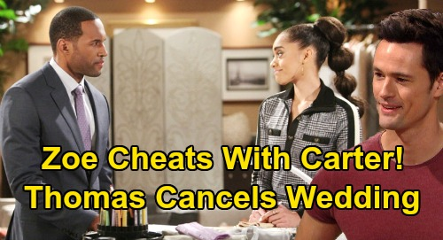 The Bold and the Beautiful Spoilers: Zoe's Scandalous Cheating with Carter – Hands Thomas Ultimate Gift, Cancels Wedding?
