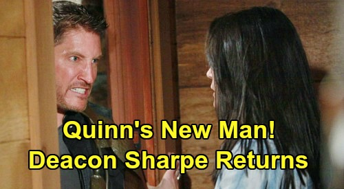 The Bold and the Beautiful Spoilers: Quinn's New Man - Deacon Sharpe Perfect Bad Boy - Will Sean Kanan Return For Rena Sofer?