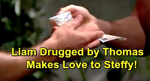 The Bold and the Beautiful Spoilers: Drugged Liam Makes Love To Steffy - Thomas Causes Night of Steam Passion