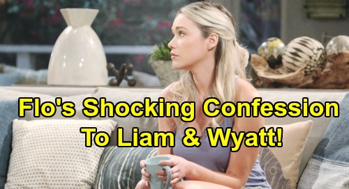 The Bold and the Beautiful Spoilers: Flo's Shocking Confession To Liam and Wyatt - Spills Baby Secret?