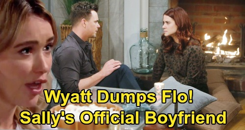 The Bold and the Beautiful Spoilers: Wyatt Forced To Dump Flo - Become Sally's Official Boyfriend