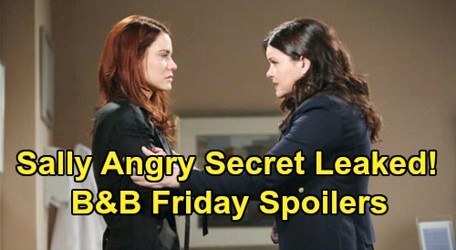 The Bold and the Beautiful Spoilers: Friday, February 28 - Sally Accuses Katie of Spilling Secret To Wyatt - Bill Pays Flo Surprising Compliment