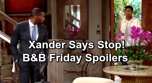 The Bold and the Beautiful Spoilers: Friday, June 7 - Xander Tries To Spill The Truth to Lope - Gets Stopped In His Tracks