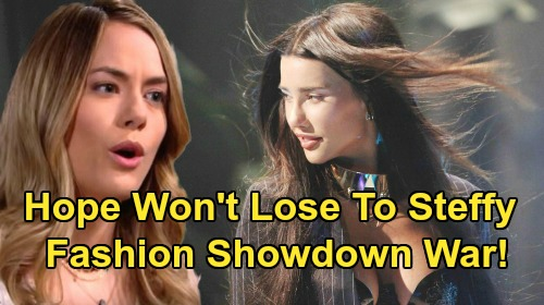 The Bold and the Beautiful Spoilers: Vengeful Hope Refuses to Lose To Steffy - Fashion Showdown Rivalry Turns Nasty